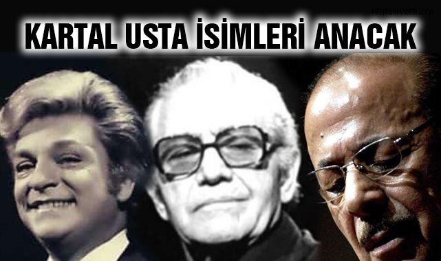 Türk Müziğinin Usta İsimleri, Kartal'da Anılacak