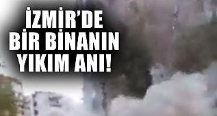 İzmir'de Bir Binanın Yıkılma Anı!