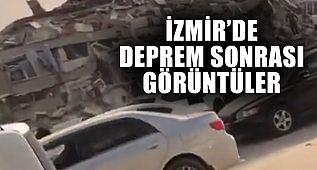İzmir'de Deprem Sonrası Görüntüler!
